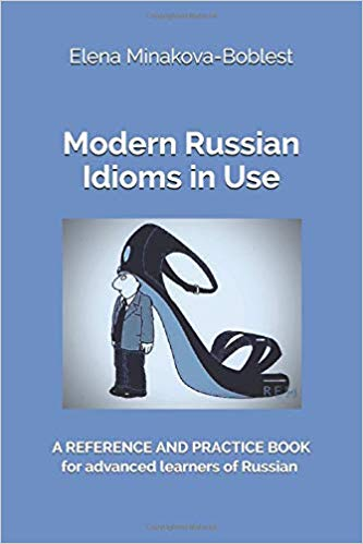 Modern Russian Idioms in Use